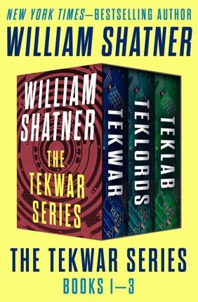 The TekWar Series Books 1-3