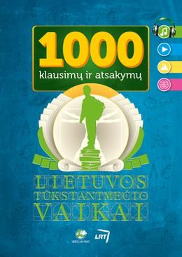 1000 klausimų ir atsakymų. Lietuvos tūkstantmečio vaikai