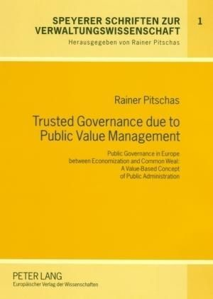 Trusted Governance due to Public Value Management