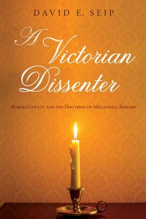 A Victorian Dissenter