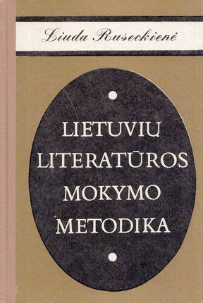 Lietuvių literatūros mokymo metodika