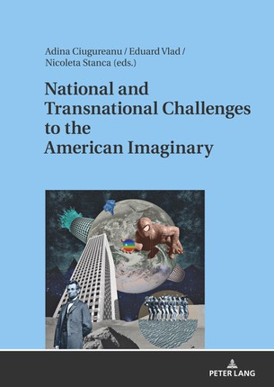 National and Transnational Challenges to the American Imaginary