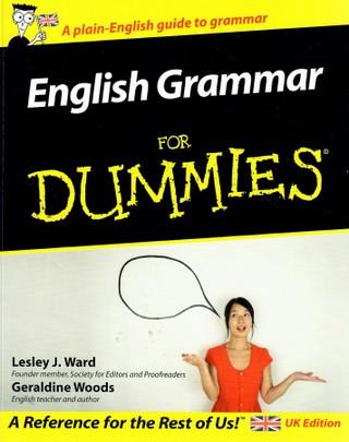 English Grammar for Dummies. A plain-English guide to grammar