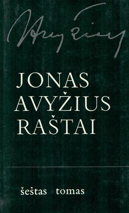 Jonas Avyžius. Raštai VI
