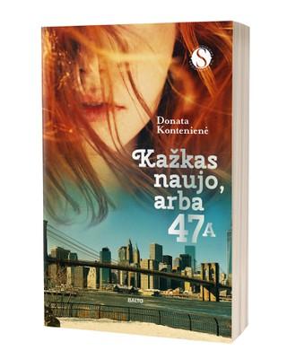 """KAŽKAS NAUJO, arba 47A. Meilei nesvarbu, kokį laikrodį segite ir kokius drabužius dėvite. Ji renkasi ne sąskaitą banke, o aistringą širdį. Naujas bestselerių """"Septynetas"""", """"Septynetas. Amžinai tavo"""" ir """"Barakuda"""" autorės romanas!"""