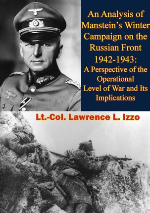 Analysis of Manstein's Winter Campaign on the Russian Front 1942-1943: