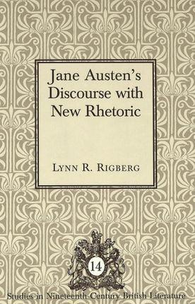 Jane Austen's Discourse with New Rhetoric