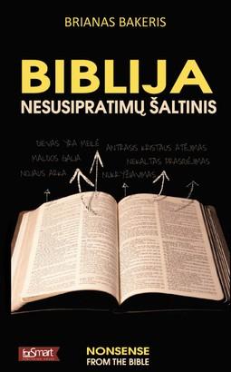 Biblija – nesusipratimų šaltinis