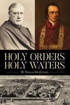 Holy Orders, Holy Waters