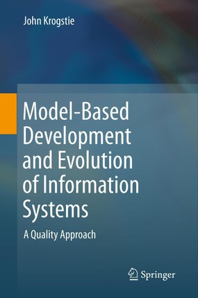 Model-Based Development and Evolution of Information Systems