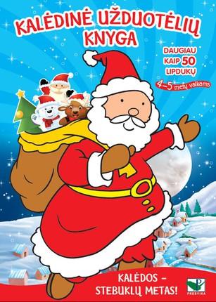 Kalėdinė užduotėlių knyga. Daugiau kaip 50 lipdukų! 4-5 m. vaikams