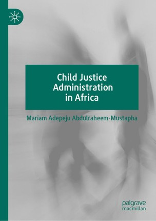 Child Justice Administration in Africa
