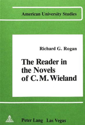 The Reader in the Novels of C.M. Wieland