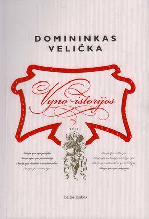 Vyno istorijos