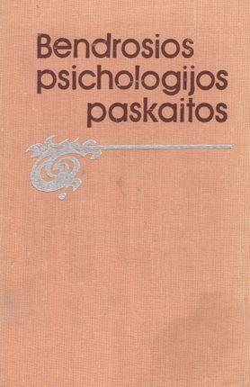 Bendrosios psichologijos paskaitos