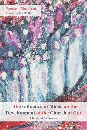 The Influence of Music on the Development of the Church of God (Cleveland, Tennessee)