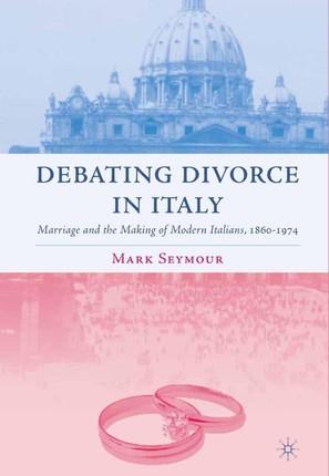 Debating Divorce in Italy