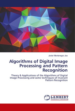 Algorithms of Digital Image Processing and Pattern Recognition