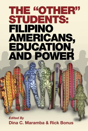 The Other Students: Filipino Americans, Education, and Power