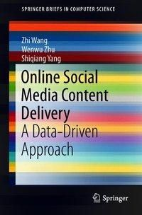 Online Social Media Content Delivery