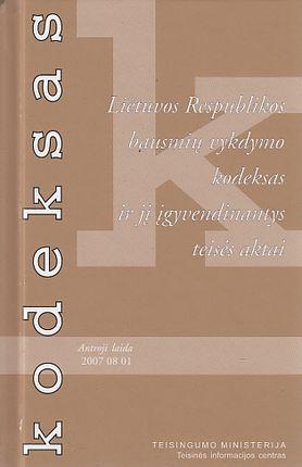 Lietuvos Respublikos bausmių vykdymo kodeksas ir jį įgyvendinantys teisės aktai