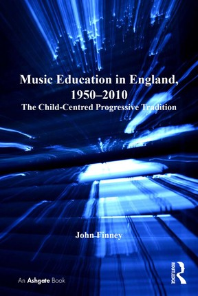 Music Education in England, 1950-2010