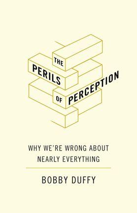The Perils of Perception