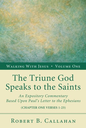 The Triune God Speaks to the Saints