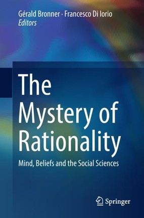 The Mystery of Rationality