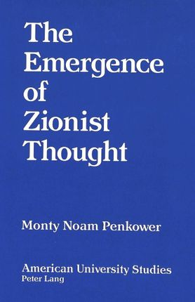 The Emergence of Zionist Thought