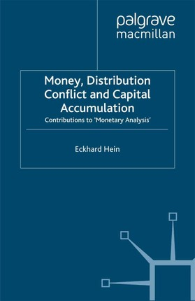 Money, Distribution Conflict and Capital Accumulation