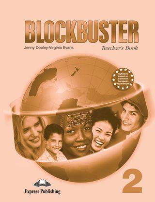 Blockbuster 2. Teacher's book. Mokytojo knyga