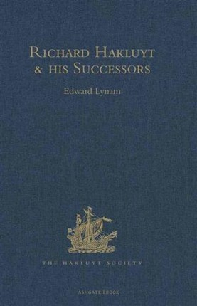 Richard Hakluyt and his Successors