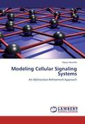 Modeling Cellular Signaling Systems