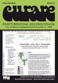 Curare. Zeitschrift für Ethnomedizin und transkulturelle Psychiatrie / Generation Ethnomedizin - Generation Medizinethnologie?