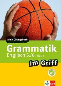 Klett Grammatik im Griff Englisch 5./6. Klasse