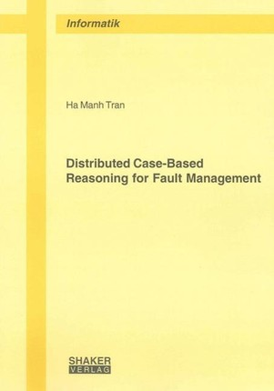 Distributed Case-Based Reasoning for Fault Management