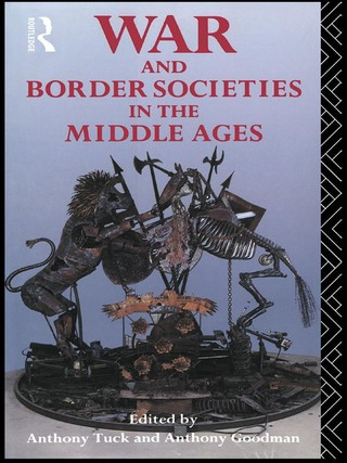 War and Border Societies in the Middle Ages