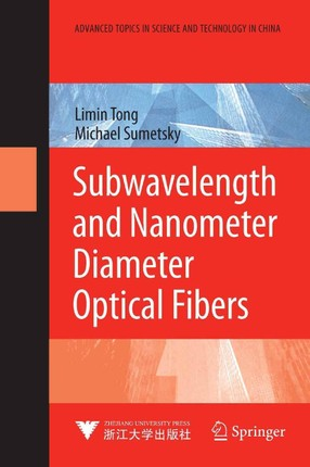Subwavelength and Nanometer Diameter Optical Fibers
