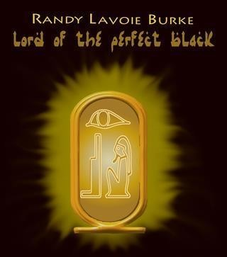 Lord of the Perfect Black