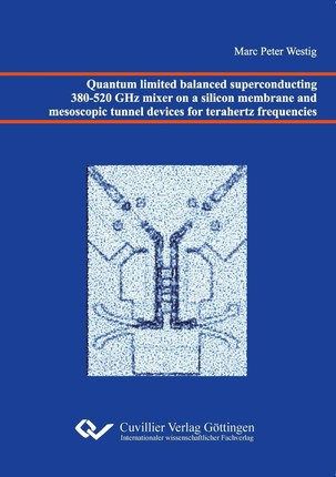 Quantum limited balanced superconducting 380-520 GHz mixer on a silicon membrane and mesoscopic tunnel devices for terahertz frequencies