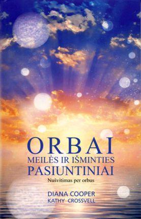 Orbai – meilės ir išminties pasiuntiniai