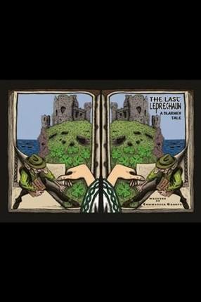 Last Leprechaun: A Blarney Tale