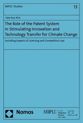 The Role of the Patent System in Stimulating Innovation and Technology Transfer for Climate Change