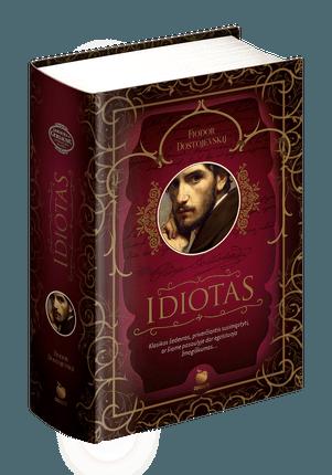"""IDIOTAS: Fiodoro Dostojevskio šedevras, vadinamas """"viena iš nuostabiausių kada nors parašytų knygų"""" – kolekcinis riboto tiražo leidimas iš serijos AUKSINIS OBUOLYS"""