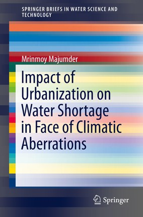 Impact of Urbanization on Water Shortage in Face of Climatic Aberrations