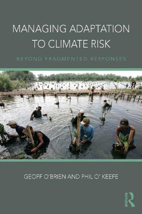 Managing Adaptation to Climate Risk