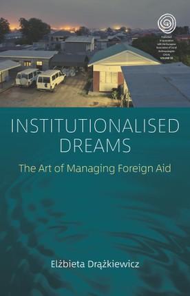 Institutionalised Dreams