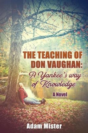 Teaching of Don Vaughan: A Yankee's Way of Knowledge