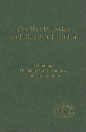 Creation in Jewish and Christian Tradition